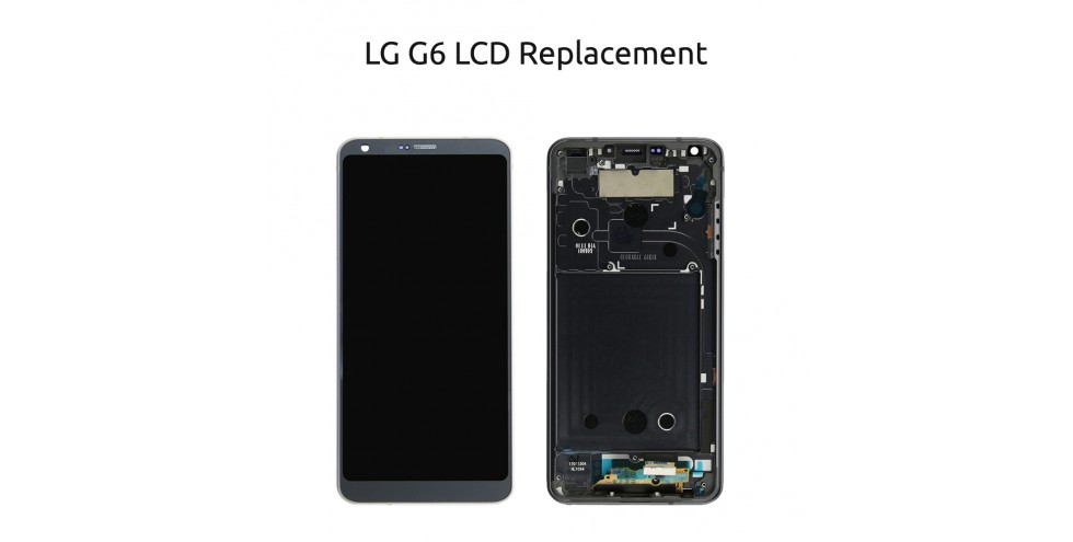 LG G6 LCD replacement