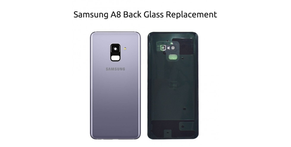 Samsung A8 2018 back glass replacement